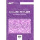 Altalanos patologia asszisztenskepzos hallgatoknak. Anatomie patologica generala pentru studentii de la asistenta medicala - Kovecsi Attila, Jung Jano