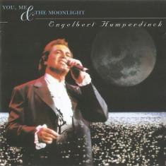 CD  Engelbert Humperdinck – You, Me & The Moonlight, original, de colectie