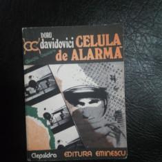 Celula de alarma-Doru Davidovici