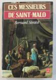 CES MESIEURS DE SAINT - MALO par BERNARD SIMIOT , 1983