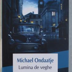 LUMINA DE VEGHE de MICHAEL ONDAATJE , 2019