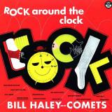 Bill Haley His Comets Rock Around The Clock 180g HQ LP (vinyl)
