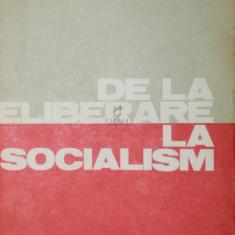 DE LA ELIBERARE LA SOCIALISM - P. CONSTANTINESCU - IASI