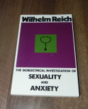 Wilhelm Reich - The Biolectrical Investigation of Sexuality and Anxiety