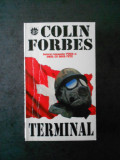 COLIN FORBES - TERMINAL