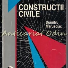 Constructii Civile - Dumitru Marusciac
