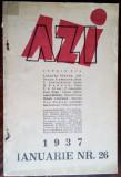 REVISTA LUNARA AZI 26/1937:Z.Stancu/G.Bogza/H.Bonciu/A.Holban/D.Trost/Paul Paun+