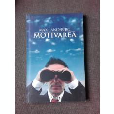 MOTIVAREA - MAX LANDSBERG