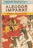 Cumpara ieftin Aleodor Imparat - Petre Ispirescu