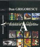 Cumpara ieftin Dictionarul Avangardelor - Dan Grigorescu