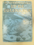 DE RE CULINARIA-AL. O. TEODOREANU BUCURESTI 1977