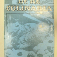 DE RE CULINARIA-AL. O. TEODOREANU BUCURESTI 1977