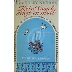 Kein Vogel singt in moll