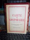XENIA NICOLAU - CARTE DE GOSPODARIE PENTRU CLASA III-A , 1947
