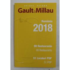 GAULT AND MILLAU , ROMANIA 2018 , 90 RESTAURANTE , 90 RESTAURANTS , 51 LOCALURI POP , 51 POP , 2018 , *EDITIE BILINGVA
