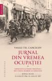 Jurnal din vremea ocupației (vol. I)