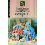 Gargantua & Pantagruel | Francois Rabelais, Corint