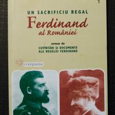 Martha Bibescu - Un sacrificiu regal: Ferdinand al României