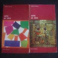 WILLIAM FLEMING - ARTE SI IDEI  2 volume