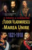 De la Tudor Vladimirescu la Marea Unire   Iulian Oncescu, Sorin Liviu Damean