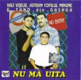 CD Vali Vijelie, Adrian Copilul Minune & Tano Din Gashka – Nu Mă Uita, manele