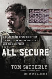 All Secure: One Delta Force Operator's Fight from the Battlefield to the Homefront