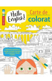 Hello English! Carte de colorat - Sam Hutchinson, Emilie Martin