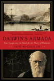 Darwin's Armada: Four Voyages and the Battle for the Theory of Evolution