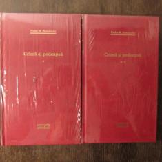 Crima si pedeapsa - F.M. Dostoievski ( 2 vol )