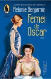 Femei de Oscar, Melanie Benjamin
