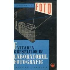 Evitarea greselilor in laboratorul fotografic Silviu Comanescu