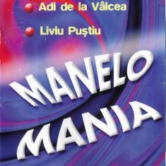 Caseta Manelo Mania Vol. 1: Vali Vijelie, Adi de la Valcea,Adrian Copilul Minune