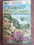 La sud de capul Java- Alistair MacLean