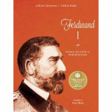Ferdinand I. Regele cel loial al Romaniei Mari, Curtea Veche Publishing