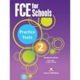 Curs engleza FCE for Schools 2 Practice Tests Student's Book with DigiBook App - Virginia Evans, Jenny Dooley