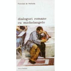 Dialoguri romane cu Michelangelo