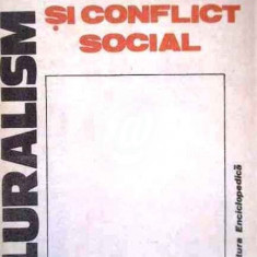 Pluralism si conflictul social