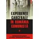 Experiente carcerale in Romania comunista vol. II