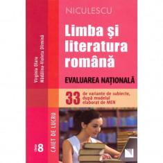 Limba si literatura romana. Evaluarea Nationala - clasa a VIII-a. 33 de variante de subiecte, dupa modelul elaborat de MEN. Caiet de lucru - Virginia