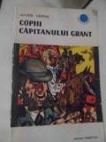 Copiii Capitanului Grant - Jules Verne ,538239