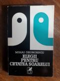 Elegii pentru Cetatea Soarelui - Mihai Georgescu, autograf / R3P3F, Alta editura