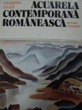ACUARELA CONTEMPORANA ROMANEASCA- VALENTIN CIUCA, 1988