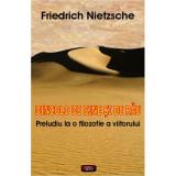 Dincolo de bine si de rau - Friedrich Nietzsche