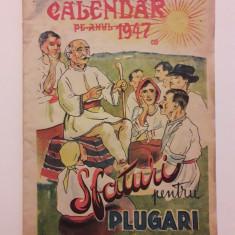 Calendar pe anul 1947 cu sfaturi pentru plugari / C21P, Alta editura