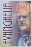 EVANGHELIA EXILULUI de SERGIU GROSSU , 2001