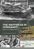 The Waffen-SS in Normandy: June 1944, the Caen Sector