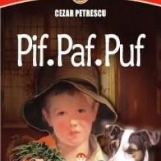 Pif... Paf... Puf... | Cezar Petrescu