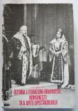 Virgil Brădățeanu - Istoria literaturii dramatice românești și a artei spectacol