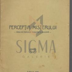 PROF. DR. GR. CRISTESCU - PERCEPTIA MISTERULUI studiu de psihologie religioasa si misionara, 1926
