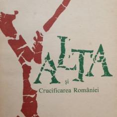 Yalta si crucificarea Romaniei - Nicolae Baciu